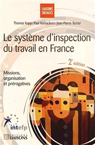 Le système d'inspection du travail en France : Missions, organisation et pré...