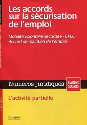 Les accords sur la sécurisation de l'emploi : mobilité volontaire sécuris...