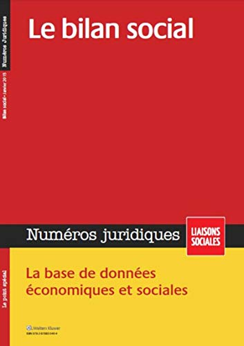 le bilan social janvier 2015 ; la base de données économiques et sociales (2e &eacute...