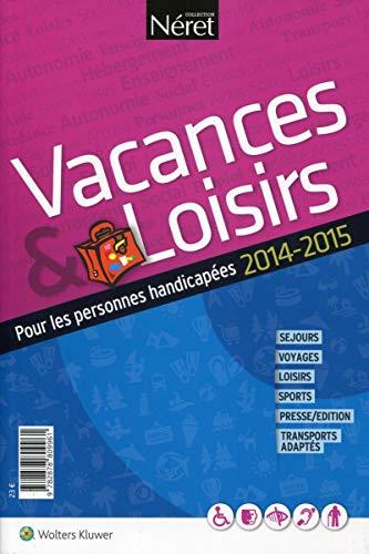 Vacances et Loisirs pour personnes handicapées: Christine Bense, Cécile de Courson