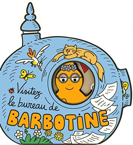 9782878810486: Visitez le bureau de Barbotine