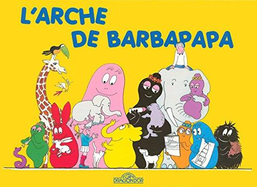 9782878812411: L'Arche de Barbapapa