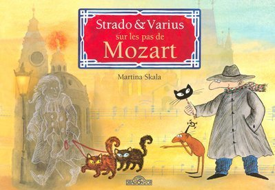 9782878812435: Strado & Varius sur les pas de Mozart