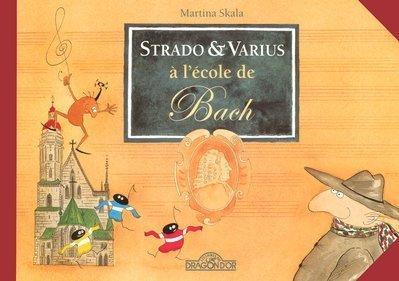 9782878812756: Strado et Varius � l'�cole de Bach