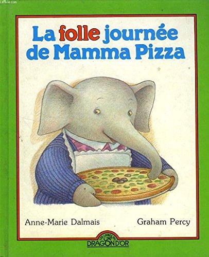 9782878813203: La folle journee de mamma pizza