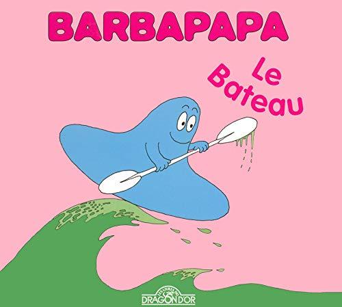 9782878813296: La Petite Bibliotheque De Barbapapa: Le Bateau
