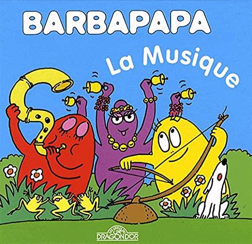 9782878813319: La Petite Bibliotheque De Barbapapa: La Musique (French Edition)