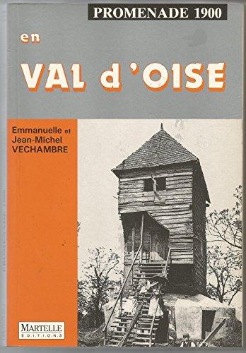Promenade 1900 en Val d Oise.: VECHAMBRE (Emmanuelle et