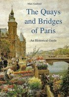 9782878900361: Quays and Bridges of Paris: An Historical Guide