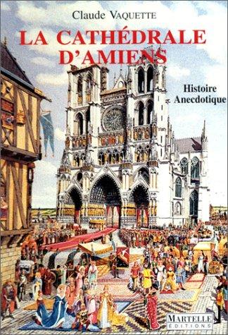 9782878900477: La cathédrale d'amiens