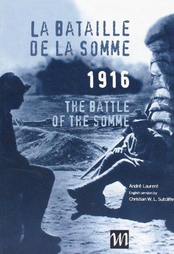 La Bataille De La Somme 1916 The: Laurent, Andre