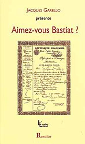 9782878940664: Aimez-vous Bastiat ?