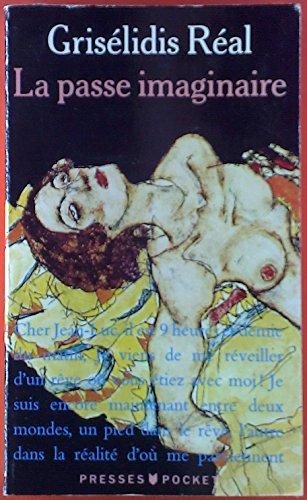 9782878960372: La passe imaginaire (French Edition)