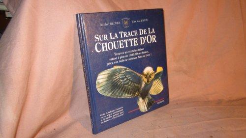 9782878960679: Sur la trace de la Chouette d'or