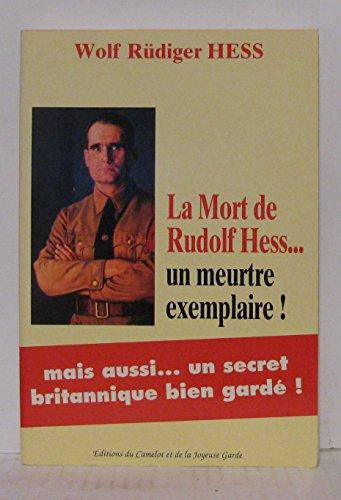 9782878980066: La mort de Rudolf Hess, un meurtre exemplaire !