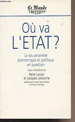 Où va l'état ? La souveraineté économique et politique en question...