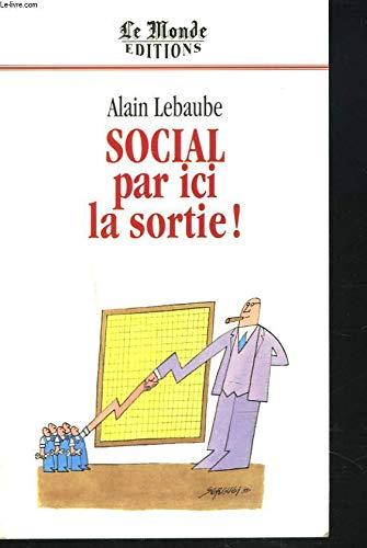 9782878990522: Social, par ici la sortie! (French Edition)