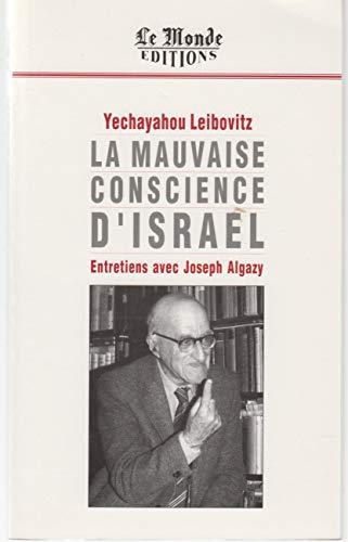 9782878990799: La mauvaise conscience d'Isra�l : Entretiens avec Joseph Algazy