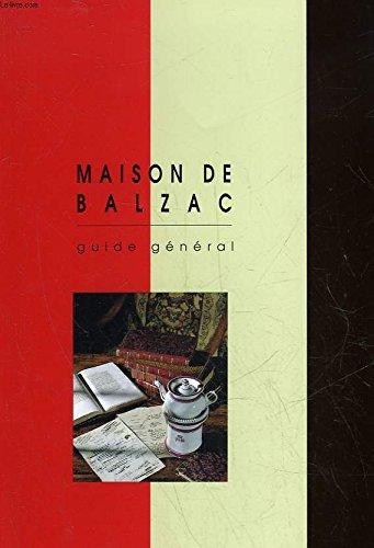 Maison de Balzac guide général: Collectif