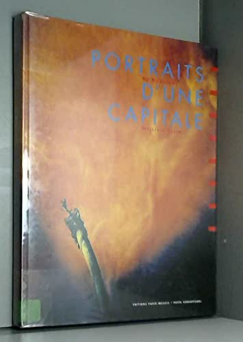 9782879000992: Portraits d'Une Capitale De Daguerre a William Klein: Collections Photographiques Du Musee Carnavalet (French Edition)