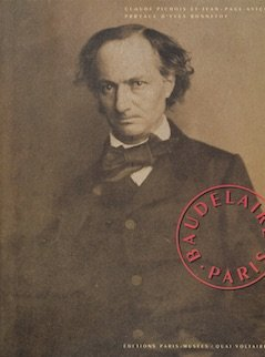 Baudelaire-Paris (French Edition) (2879001471) by Pichois, Claude