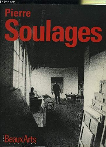 Pierre Soulages: Retrospective (French Edition) (2879002818) by Pierre Soulages