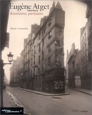 9782879004358: Eugène Atget. Itinéraires parisiens
