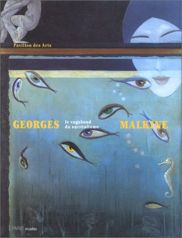 Georges Malkine, le vagabond du surréalisme: RIOTTOT-EL-HABIB ( Béatrice ) [ Commissaire ...