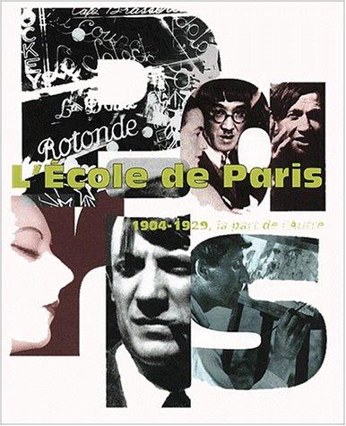 9782879005126: L'Ecole de Paris, 1904-1929: La part de l'autre : Musée d'art moderne de la ville de Paris, 30 novembre 2000-11 mars 2001 (PARIS MUSEES)