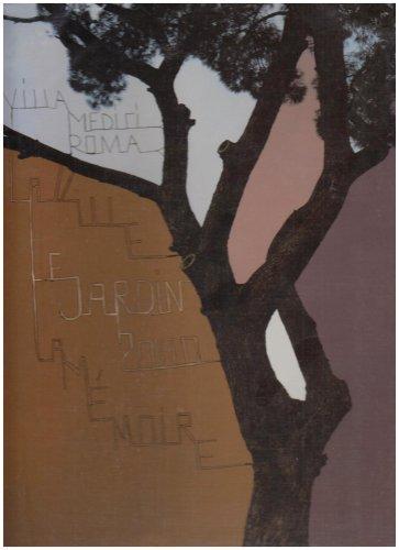 La Ville, Le Jardin, La Memoire (Paperback): Yves Namur