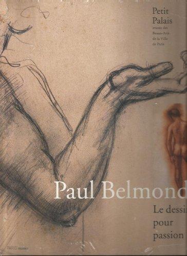 9782879005423: Paul Belmondo. Le dessin pour passion
