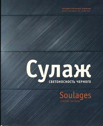 Soulages, lumière du noir (9782879005621) by Pierre Soulages; Albert Kosténévitch; Suzanne Pagé; Jean-Louis Andral; Musée de l'Ermitage (Russie); Musée d'art moderne de la ville de Paris