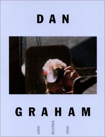 9782879005720: Dan Graham : exposition, Paris, Musée d'art moderne de la Ville de Paris, 21 juin-15 oct.2001