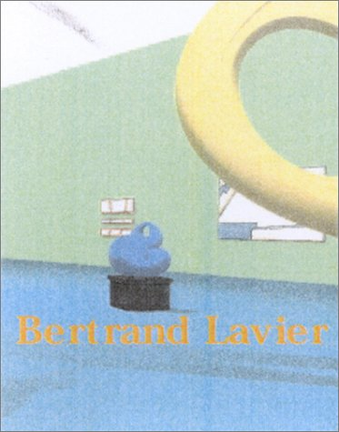 Bertrand Lavier: Lavier, Bertrand and