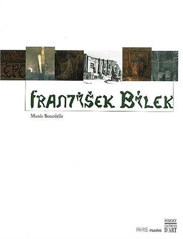 9782879007168: Frantisek Bilek (1872-1941). Musée Bourdelle, 7 novembre 2002 - 2 février 2003