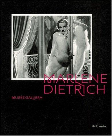 Marlene Dietrich. Naissance D'un Mythe. Musée Galliera, Paris Du 14 Juin Au 12 Octobre 2003 - Collectif