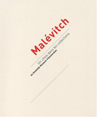 Malévitch. Un choix dans les collections du: PAGE, Suzanne ;