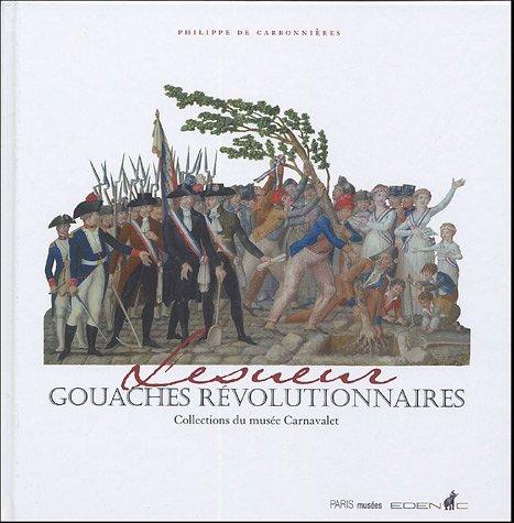 9782879008585: Lesueur : Gouaches révolutionnaires