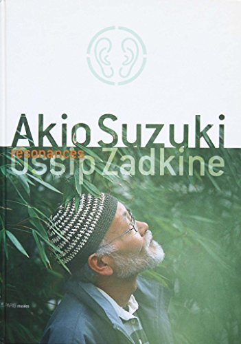 9782879008752: Akio Suzuki - Ossip Zadkine : Résonnances (1CD audio)