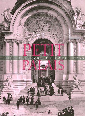 Le Petit Palais : Chef-d'oeuvre de Paris 1900: PLUM ( Gilles ) [ Coordination ]