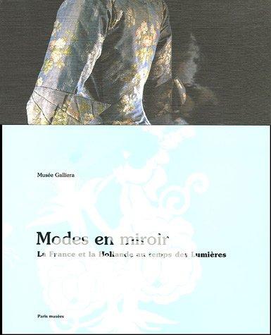9782879008899: Modes en miroir : La France et la Hollande au temps des Lumières