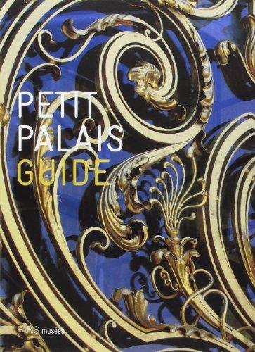 Petit Palais Guide Version anglaise: Collectif