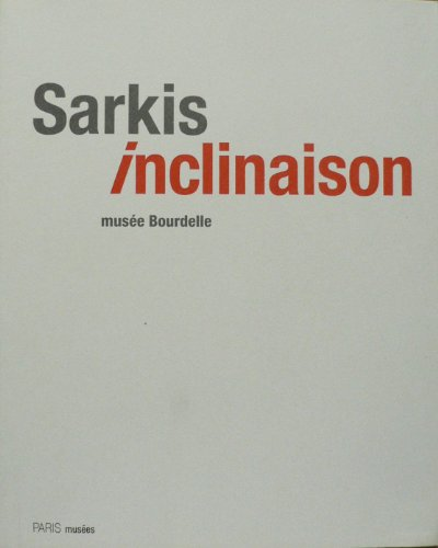 Sarkis Inclinaison: Antoine Jean Philippe