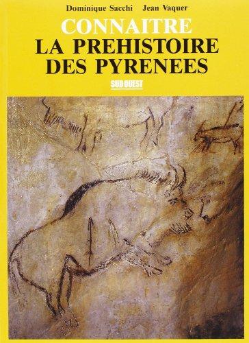 9782879011196: Connaître la préhistoire des Pyrénées