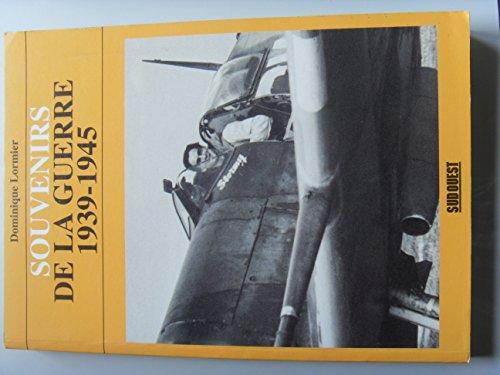 9782879011981: Souvenirs de la guerre 1939-1945