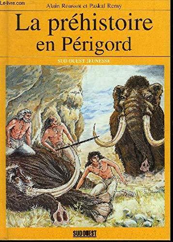 9782879012070: Prehistoire en Périgord (la) (Jeunesse)