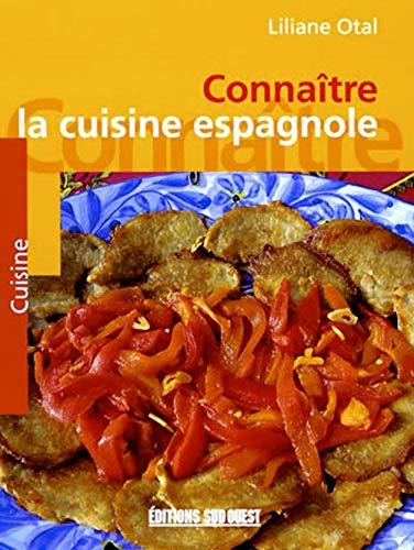 9782879013152: Connaître la cuisine espagnole
