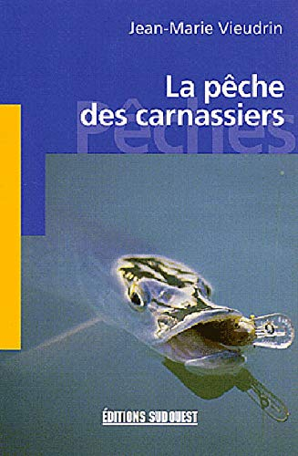 9782879013770: La peche des carnassiers (poche)