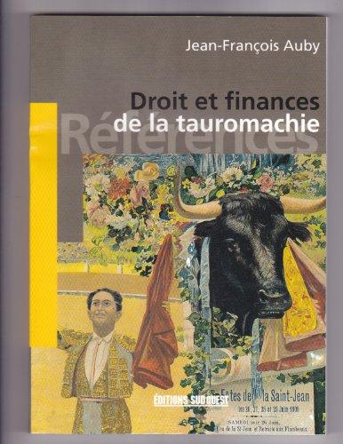 9782879013848: Droit et finances de la tauromachie