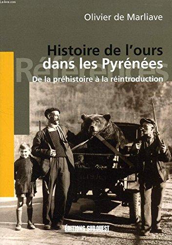 9782879013930: Histoire de l'ours dans les Pyrénées : De la Préhistoire à la réintroduction (Références)